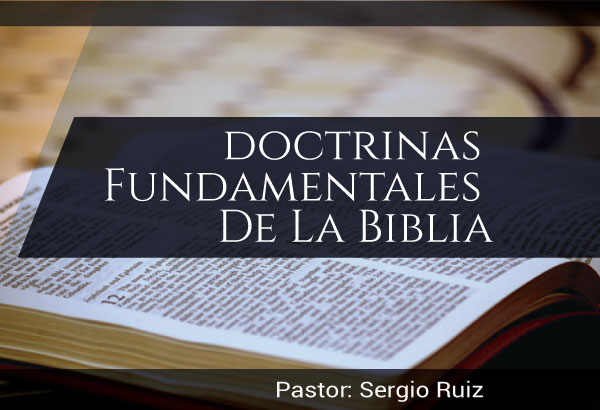 Doctrinas fundamentales de la Biblia
